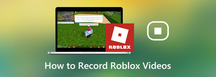 How to Record Roblox Videos