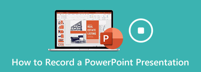 How to Record a PowerPoint Presentation