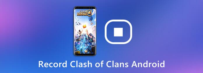 Enregistrer Clash of Clans Android