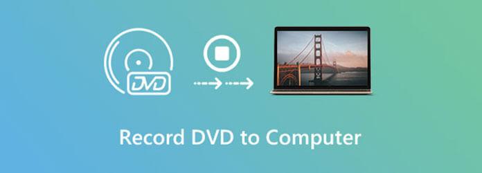 Enregistrer un DVD sur un ordinateur