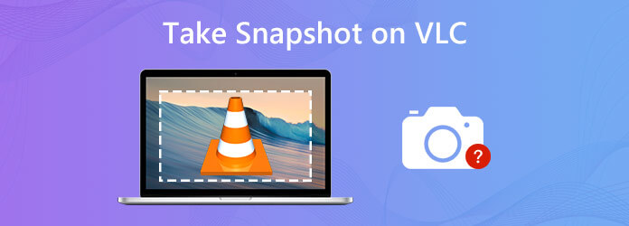 Take Snapshot on VLC