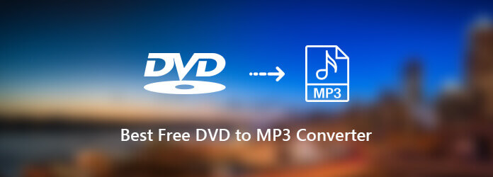Best Free DVD to MP3 Converter Software