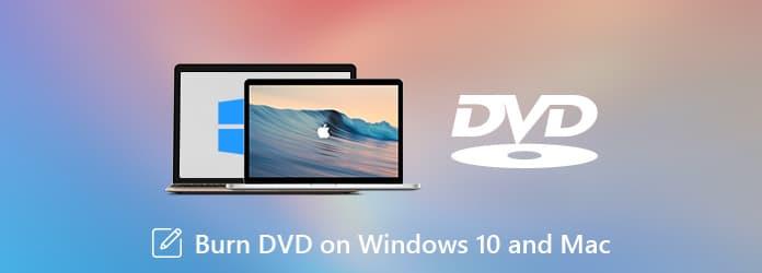Graver des vidéos sur DVD sous Windows 10 / 8 / 7 et Mac