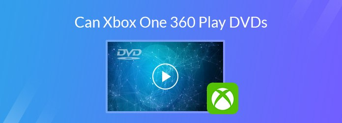 Play DVDs on Xbox one or Xbox 360