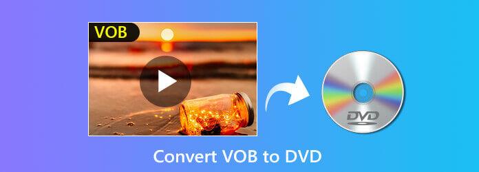 Конвертировать VOB в DVD