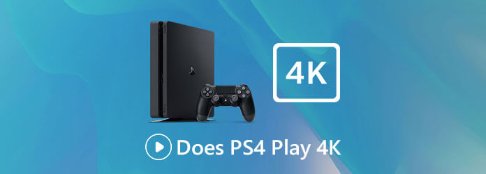 Does PS4 Play 4K