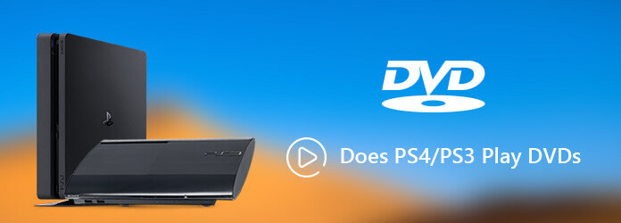 Does PS3/PS4 Play DVDs