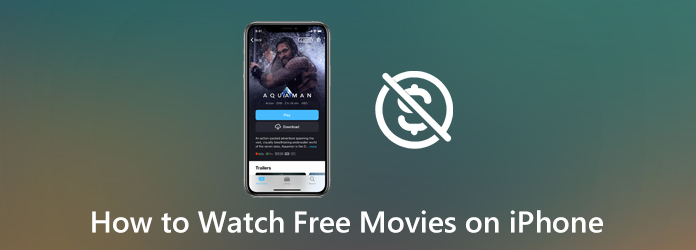 How to Watch Free Movies on iPhone