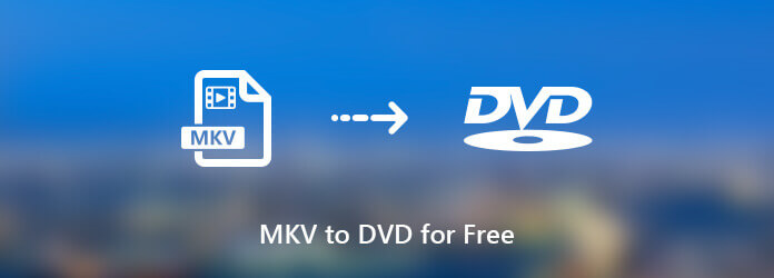 MKV to DVD free