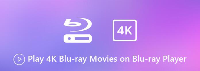 Lecture de Blu-ray 4K