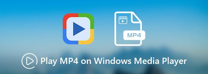 Jouer MP4 sur Windows Media Player