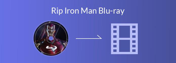 Rip Blu-ray Iron Man au numérique