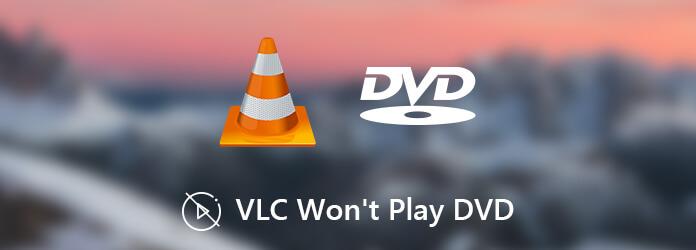 Fix VLC ne lira pas les DVD sous Windows 10 / Mac rapidement