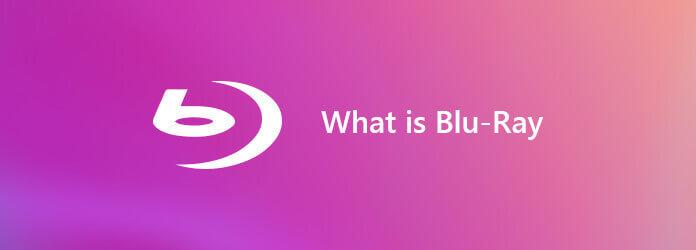 Qu'est-ce que le Blu-ray?