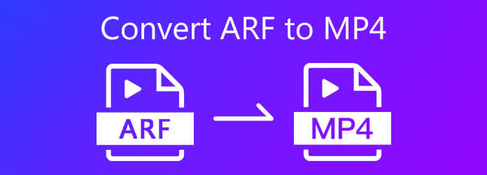 Конвертировать ARF в MP4