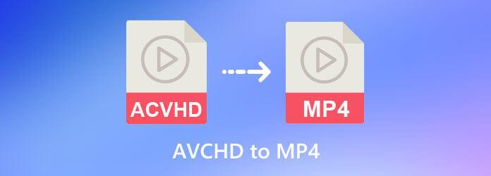 AVCHD в MP4