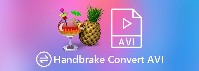 HandBrake Конвертировать в AVI