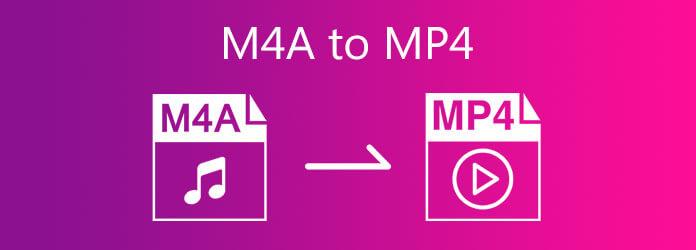 M4A à MP4