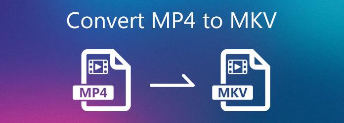 Convertir MP4 en MKV