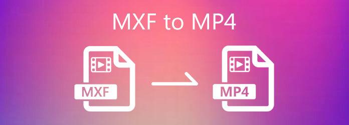 MXF à MP4
